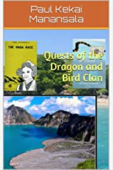 Quests of the Dragon and Bird Clan Kindle Edition