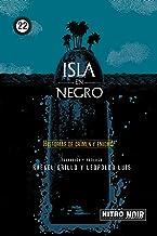 Isla en negro: Historias de crimen y enigma (NitroNoir nº 22) (Spanish Edition)