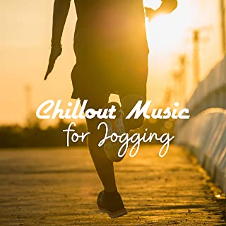 Chillout Music for Jogging: Just the Best Sports, Playlist for Training and Running, Explosion of Energy, Workout Chill Mix