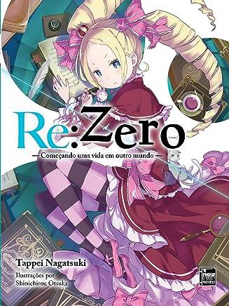 Re:Zero – Começando uma Vida em Outro Mundo Livro 03