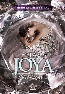 Amy Ewing La Joya (La Ciudad Solitaria nº 1) (Spanish Edition)