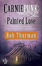 Carniepunk: Painted Love