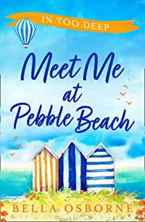 Meet Me at Pebble Beach: Part Two – In Too Deep: The most