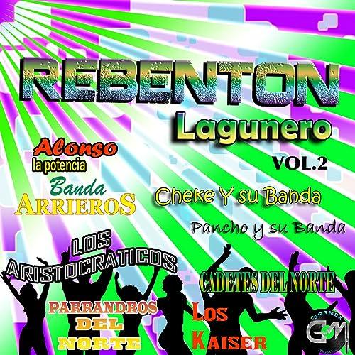 Reventon Lagunero, Vol. 2