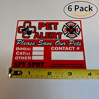 """6 Pack Fire Rescue Pet Alert Vinyl Stickers """"Please Save Our Pets"""" In Case of  Fire Emergency - Safety for Dog Cat Bird Inside Door or Window 4""""x5"""" Weatherproof UV Resist Sign by SpySpot"""