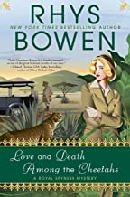 Love and Death Among the Cheetahs (A Royal Spyness Mystery Book 13)