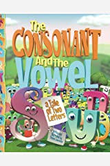 The Consonant and the Vowel: A Tale of Two Letters (English Edition) eBook Kindle
