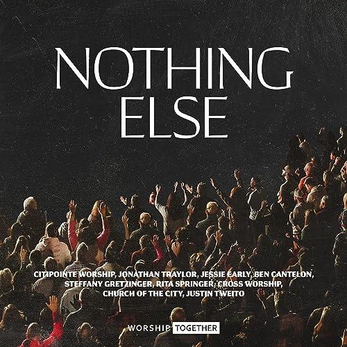 Worship Together - Nothing Else (2021)