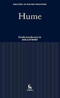 Hume: Estudio introductorio de José Luis Tasset (Biblioteca Grandes Pensadores) (Spanish Edition)