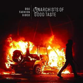 Anarchists of Good Taste - 2018