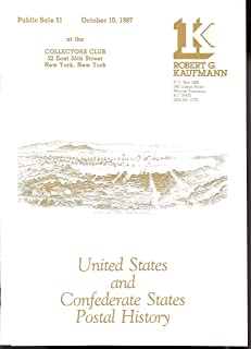 United States and Confederate States Postal History, Public Sale 51(Stamp Auction Catalog) (Robert G. Kaufmann, Public Sale 51)