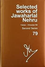 Selected Works of Jawaharlal Nehru: Second Series, Vol 79 (1 Oct-30 Nov 1962)
