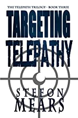 Targeting Telepathy (The Telepath Trilogy Book 3) Kindle Edition