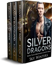 Silver Dragons : Silver Talon Mercenaries Complete Series Box Set