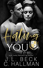 Hating You: A Dark College Bully Romance (A Blackthorn Elite Novel Book 1)