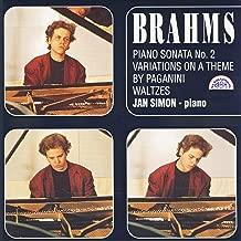 Brahms: Piano Sonata No. 2, Variations on a Theme by Paganini, Waltzes