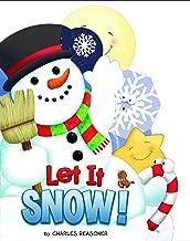 Let It Snow (Charles Reasoner Holiday Books)