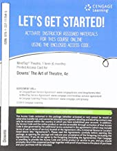MindTap Theatre, 1 term (6 months) Printed Access Card for Downs/Wright/Ramsey's The Art of Theatre: Then and Now, 4th