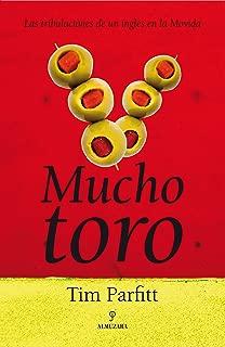 Mucho Toro: Las tribulaciones de un inglés en la movida (Spanish Edition)