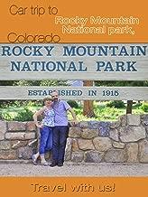 Car trip to Rocky Mountain National park, Colorado