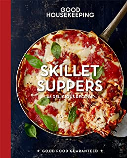 Good Housekeeping Skillet Suppers: 65 Delicious Recipes (Good Food Guaranteed)
