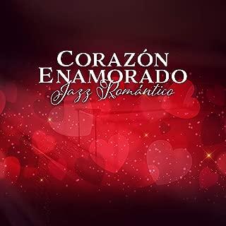 Corazón Enamorado - Jazz Romántico, Cena a la Luz de las Velas, Propuesta de Matrimonio, Momentos Especiales, Sonidos para Hacer el Amor, Noche de la Fecha, Masaje Sensual, Romper la Rutina