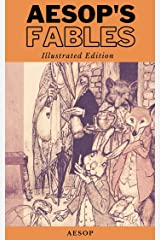 Aesop's Fables (complete collection): Illustrated Edition Kindle Edition