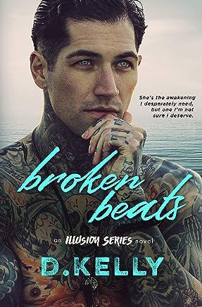 Broken Beats: An Illusion Series Novel