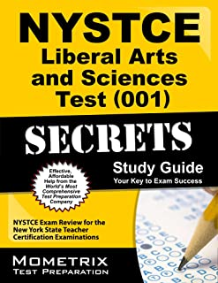 NYSTCE Liberal Arts and Sciences Test (001) Secrets Study Guide: NYSTCE Exam Review for the New York State Teacher Certification Examinations