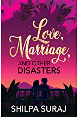 Love, Marriage, and Other Disasters: A funny, sweet, passionate love story. (The Kapoor Brothers Series Book 1) Kindle Edition