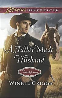 A Tailor-Made Husband (Texas Grooms (Love Inspired Historical))