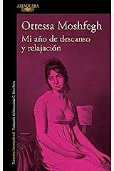 Mi año de descanso y relajación (Spanish Edition) Kindle Edition