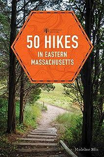 50 Hikes in Eastern Massachusetts (fifth) (Explorer's 50 Hikes)