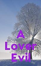 A Lover Evil (Italian Edition)