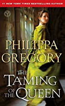 The Taming of the Queen (The Plantagenet and Tudor Novels)