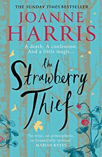The Strawberry Thief: The new novel from the bestselling author of Chocolat (Chocolat 4) (English Edition)