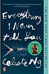 Everything I Never Told You: A Novel Kindle Edition