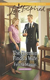 The Fireman Finds a Wife (Mills & Boon Love Inspired) (Cedar Springs, Book 1) (English Edition)