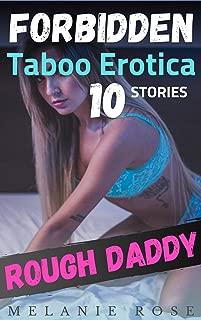 Rough Daddy: 10 Forbidden Taboo Erotica Stories
