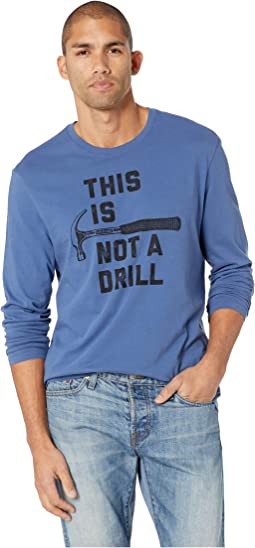 This is Not a Drill Long Sleeve Smooth T-Shirt