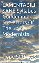 LAMENTABILI SANE Syllabus Condemning The Errors Of The Modernists