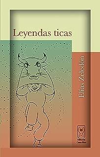 Leyendas ticas (Spanish Edition)