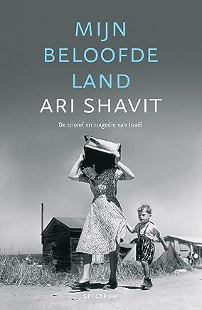 Mijn beloofde land: de triomf en tragedie van Israel