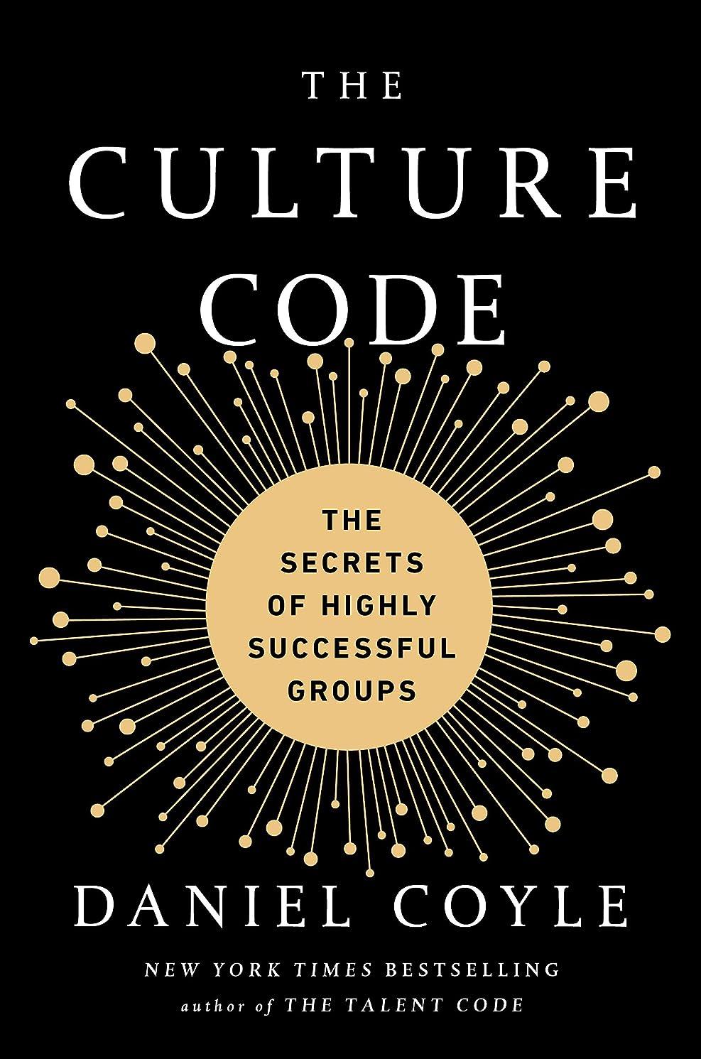 黒くするマトリックス無数のThe Culture Code: The Secrets of Highly Successful Groups (English Edition)