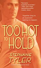 Too Hot To Hold: A Novel: 2