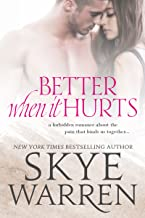 Better When It Hurts: A Stripped Standalone (English Edition)