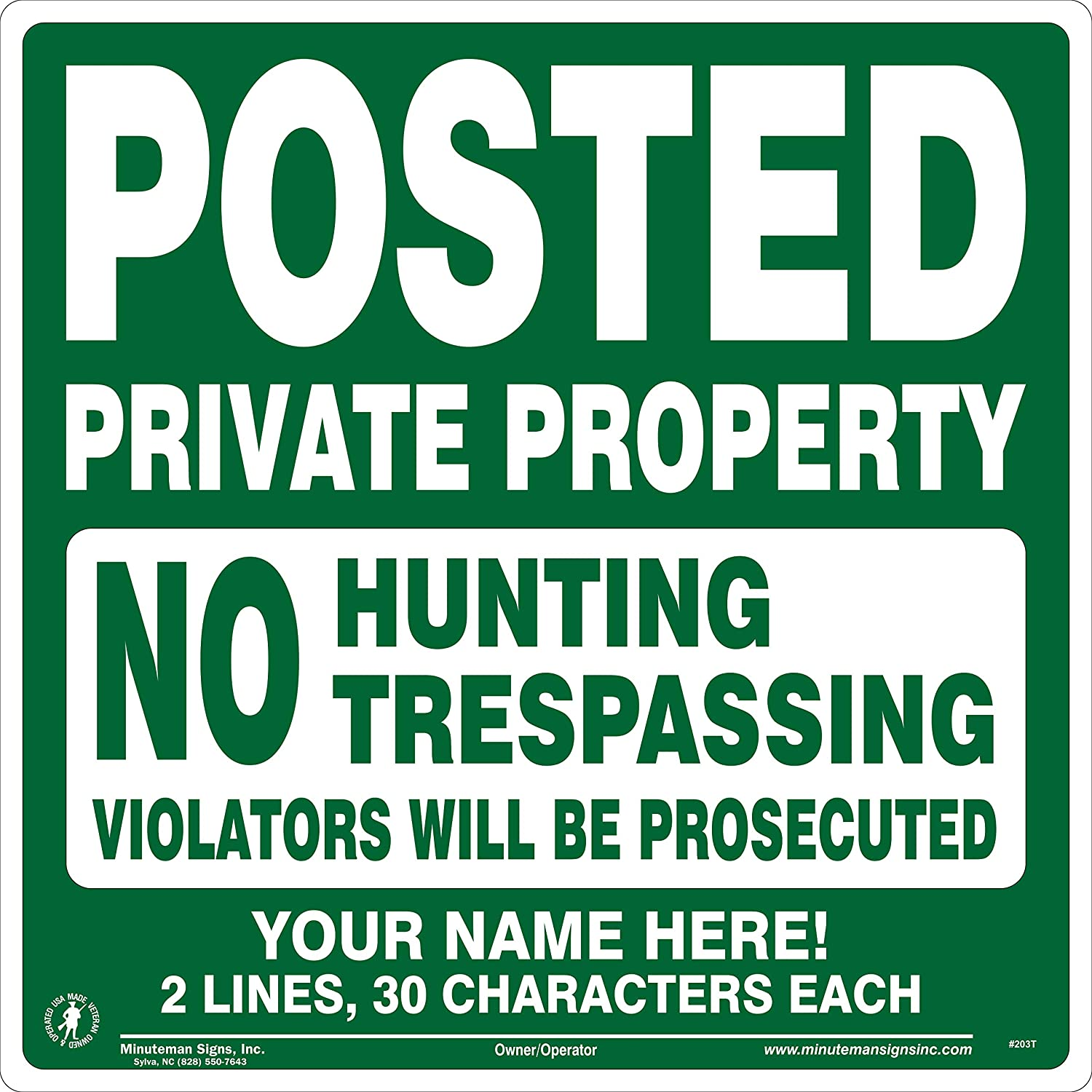 No Fishing No Trespassing Signs on a roll 50 Count Vinyl Minuteman Signs No Hunting