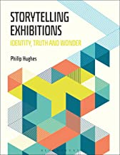 Storytelling Exhibitions: Identity, Truth and Wonder (English Edition)