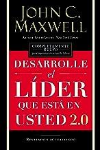Desarrolle el líder que está en usted 2.0 (Spanish Edition)
