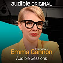 Emma Gannon - May 2018: Audible Sessions: FREE Excusive Interview